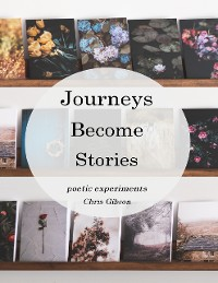 Cover Journeys Become Stories: Poetic Experiments