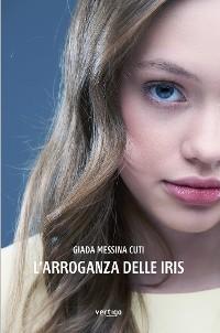 Cover L'arroganza delle iris
