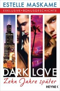 Cover DARK LOVE - Zehn Jahre später