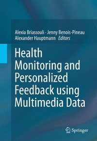 Cover Health Monitoring and Personalized Feedback using Multimedia Data