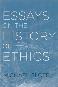Cover Essays on the History of Ethics