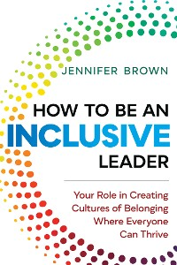 Cover How to Be an Inclusive Leader