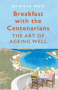 Cover Breakfast with the Centenarians