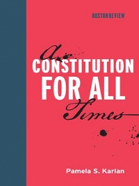Cover A Constitution for All Times