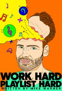 Cover Work Hard Playlist Hard