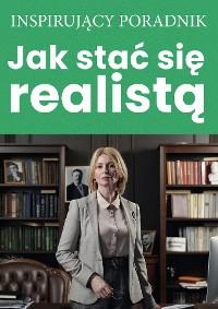 Cover Jak stać się realistą