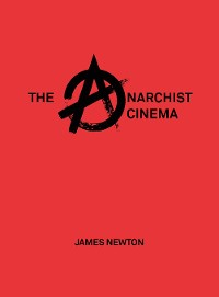 Cover The Anarchist Cinema