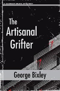 Cover The Artisanal Grifter