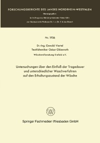 Cover Untersuchungen uber den Einflu der Tragedauer und unterschiedlicher Waschverfahren auf den Erhaltungszustand der Wasche