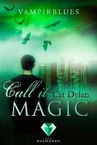 Cover Call it magic 4: Vampirblues