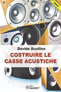 Cover Costruire le Casse Acustiche