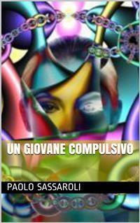 Cover Un giovane compulsivo