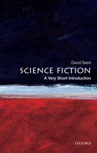 Cover Science Fiction: A Very Short Introduction
