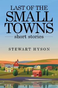 Cover Last of the Small Towns