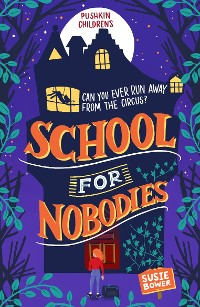 Cover School for Nobodies