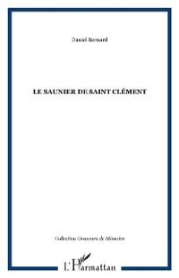 Cover LE SAUNIER DE SAINT CLEMENT