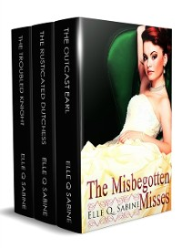 Cover Misbegotten Misses: A Box Set