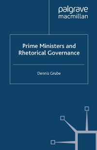 Cover Prime Ministers and Rhetorical Governance