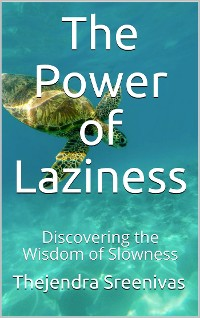 Cover The Power of Laziness
