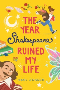 Cover The Year Shakespeare Ruined My Life