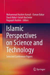 Cover Islamic Perspectives on Science and Technology