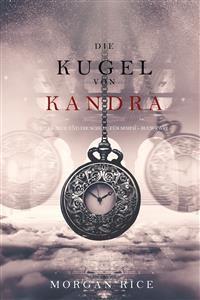 Cover Die Kugel von Kandra (Oliver Blue und die Schule für Seher − Buch Zwei)