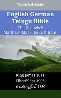 Cover English German Telugu Bible - The Gospels V - Matthew, Mark, Luke & John