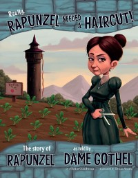 Cover Really, Rapunzel Needed a Haircut!