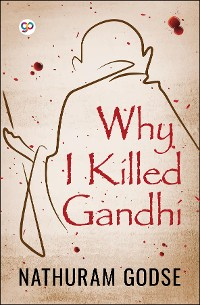 Cover Why I Killed Gandhi