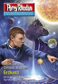 Cover Perry Rhodan 3092: Erdkern