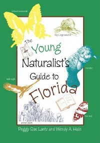 Cover The Young Naturalist's Guide to Florida