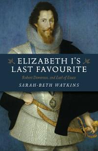 Cover Elizabeth I's Last Favourite