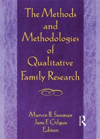 Cover Methods and Methodologies of Qualitative Family Research