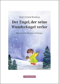 Cover Der Engel Der Seine Wunderkugel Verlor