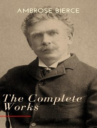 Cover The Complete Works of Ambrose Bierce