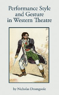 Cover Performance, Style and Gesture in Western Theatre