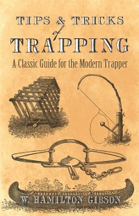 Cover Tips and Tricks of Trapping