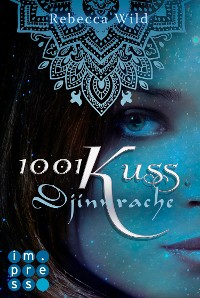 Cover 1001 Kuss: Djinnrache (Band 2)