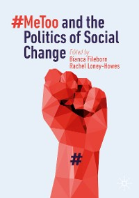 Cover #MeToo and the Politics of Social Change