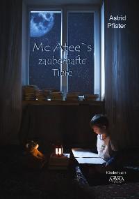 Cover Mc Atee`s zauberhafte Tiere