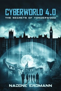 Cover CyberWorld 4.0: The Secrets Of Yonderwood