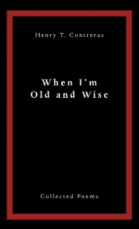 Cover When I'M Old and Wise