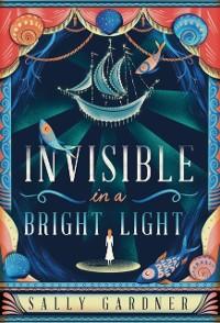 Cover Invisible in a Bright Light