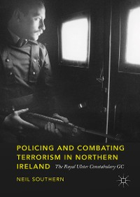 Cover Policing and Combating Terrorism in Northern Ireland