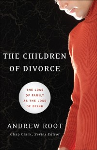 Cover Children of Divorce (Youth, Family, and Culture)