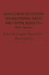Cover Management Accounting, Organizational Theory and Capital Budgeting: 3Surveys