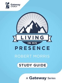 Cover Living in His Presence Study Guide