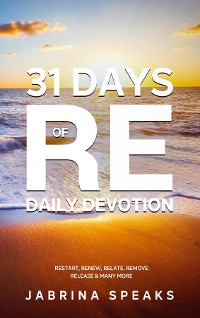 Cover 31 Days of Re Daily Devotion