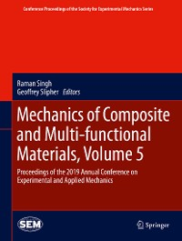 Cover Mechanics of Composite and Multi-functional Materials, Volume 5