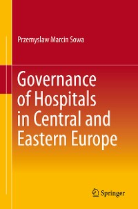 Cover Governance of Hospitals in Central and Eastern Europe